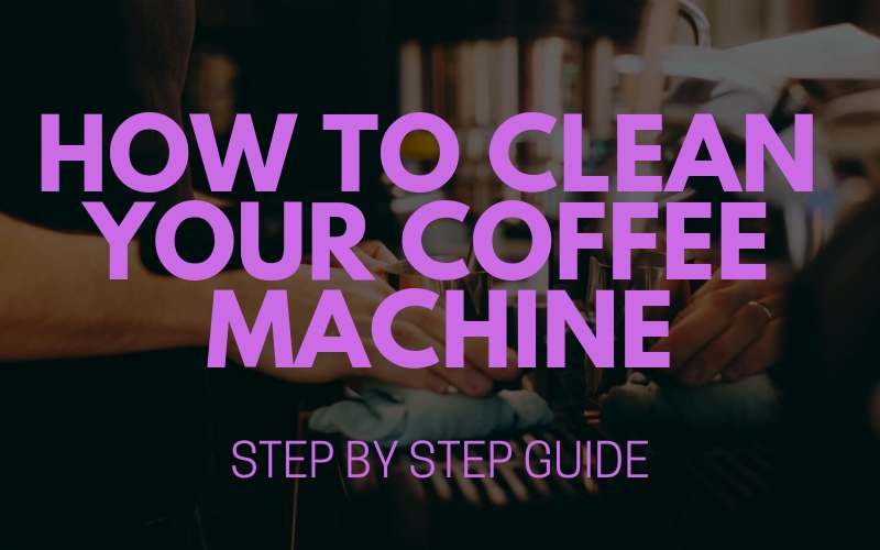 how to clean coffee machine