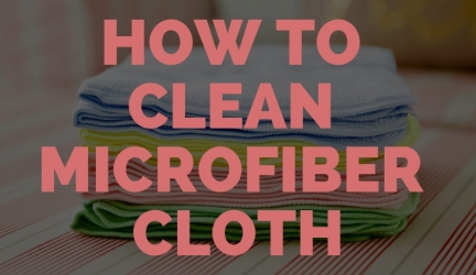 How to Clean Microfiber Cloth