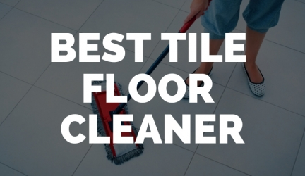 Best Tile Floor Cleaner